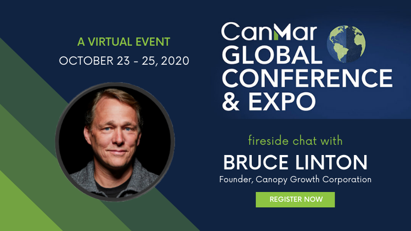 CanMar is pleased to announce Bruce Linton at the CanMar Global Conference and Expo 2020